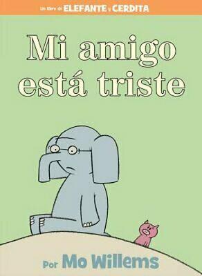 Mi amigo esta triste (Elefante y Cerdita)
