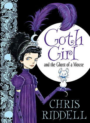Goth Girl and the Ghost of a Mouse (Book #1)