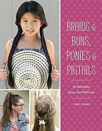 Braids & Buns Ponies & Pigtails