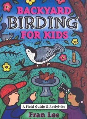 Backyard Birding For Kids