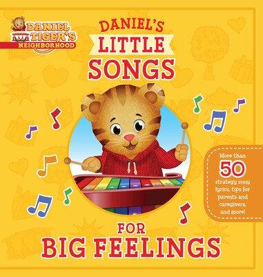 Daniel Tiger's Neighborhood: Daniel's Little Songs For Big Feelings