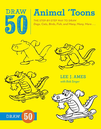 Draw 50 Animal 'Toons: The Step-by-Step Way to Draw