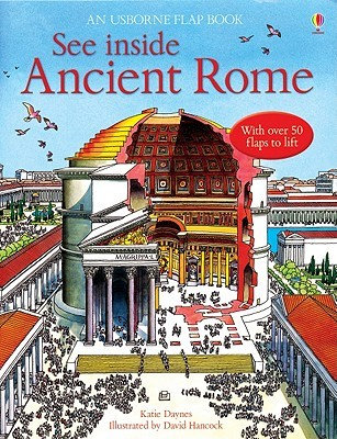 See Inside Ancient Rome: An Usborne Flap Book