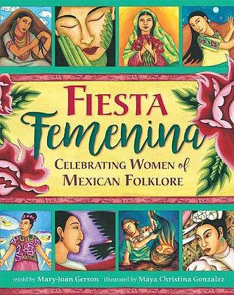 Fiesta Femenina: Celebrating Women of Mexican Folklore