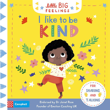 Little Big Feelings: I Like to Be Kind