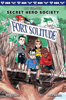 Fort Solitude (DC Secret Hero Society #2)
