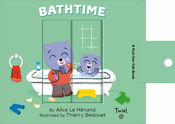 Bathtime: A Pull-the-Tab Book