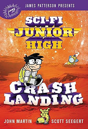 Crash Landing (Sci-Fi Junior High #2)