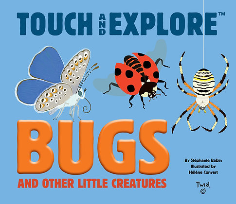 Bugs - Touch and Explore