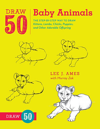 Draw 50 Baby Animals: The Step-by-Step Way to Draw
