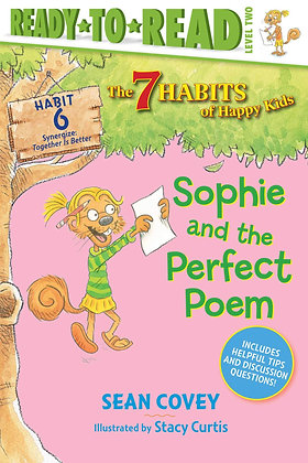 Sophie and the Perfect Poem (7 Habits of Happy Kids #6)