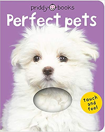 Perfect Pets (Touch & Feel)