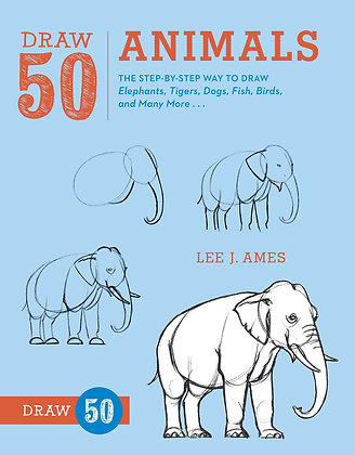Draw 50 Animals: The Step-by-Step Way to Draw