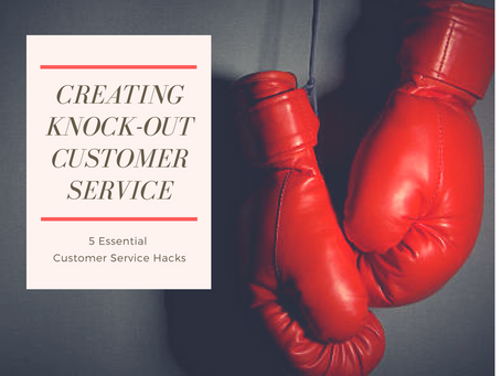 Creating Knock-Out Customer Service