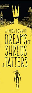 Dreams of Shreds & Tatters