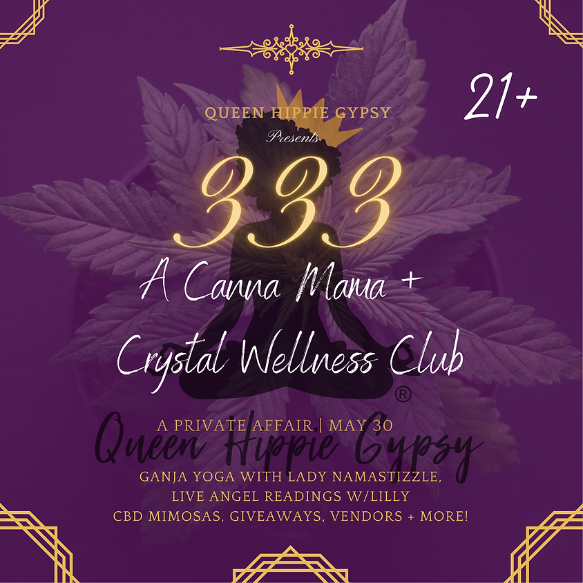 333 Canna Mama Event