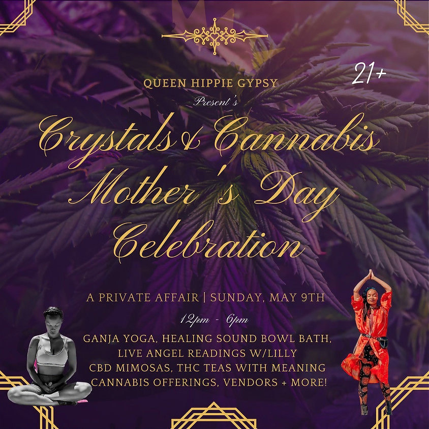 Crystals & Cannabis Mother's Day Celebration