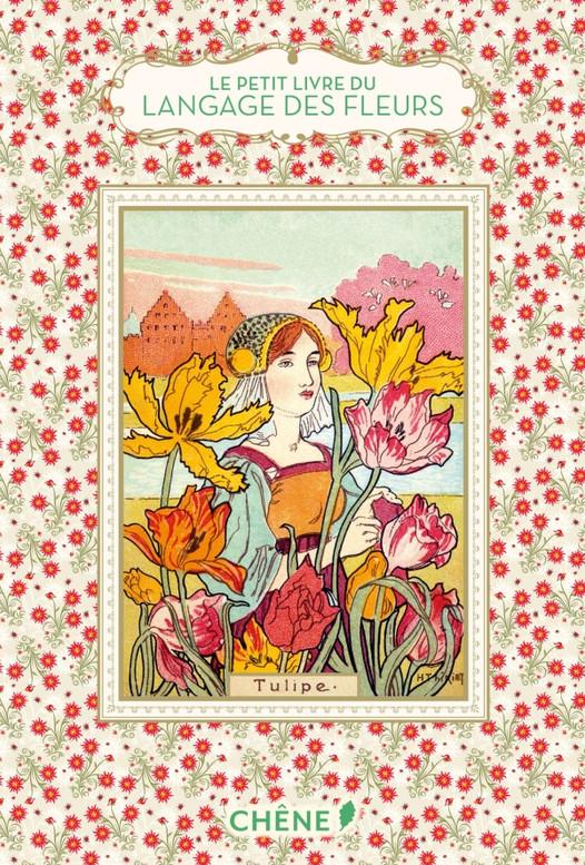 Le petit livre du langage des fleurs : un objet charmant à entreposer précieusement dans sa biblioth