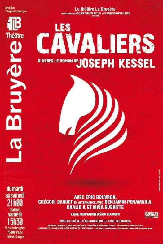 Au théâtre La Bruyère, les Cavaliers de Joseph Kessel nous transportent
