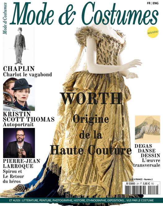 Mode & Costumes n°2 :  La Haute Couture, Kristin Scott Thomas et Charlie Chaplin en couverture !
