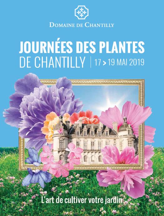 Les Journées des Plantes de Chantilly 17, 18, 19 mai 2019