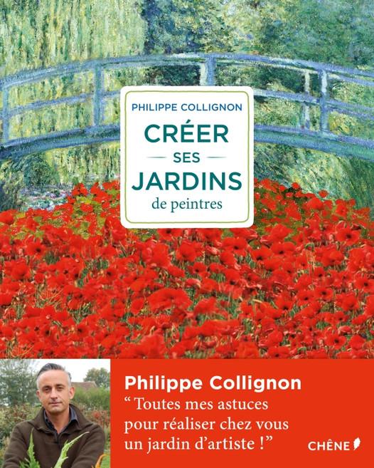 Créer ses jardins de peintres : l'art du jardin décrypté dans un beau-livre plein d'astuces