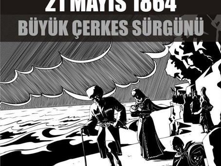 21 MAYIS BÜYÜK ÇERKES GÖÇÜ