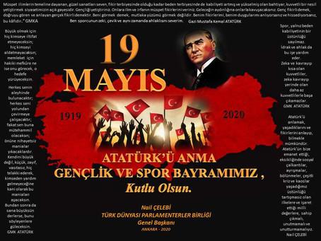 19 MAYIS ATATÜRK'Ü ANMA GENÇLİK VE SPOR BAYRAMI KUTLU OLSUN ..