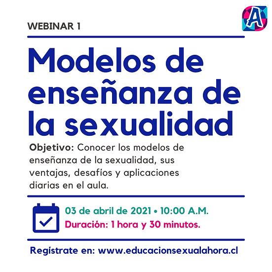 Webinar 1: Modelos de Enseñanza de la Sexualidad
