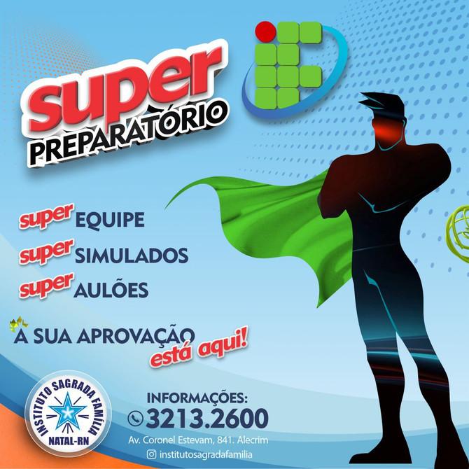 SUPER PREPARATÓRIO DO SAGRADA PARA O IFRN ABRE INSCRIÇÕES