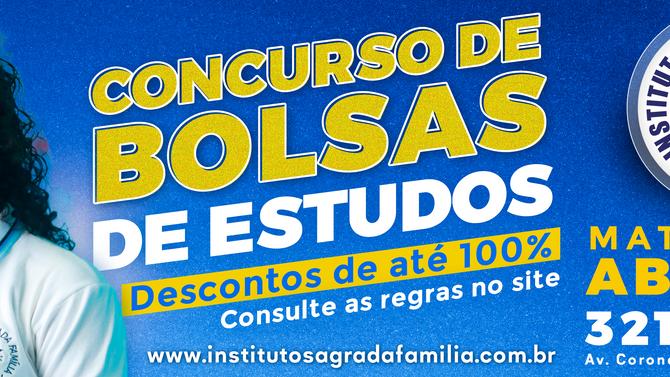 Instituto Sagrada Família realiza Concurso de bolsas de estudo com descontos de até 100%.