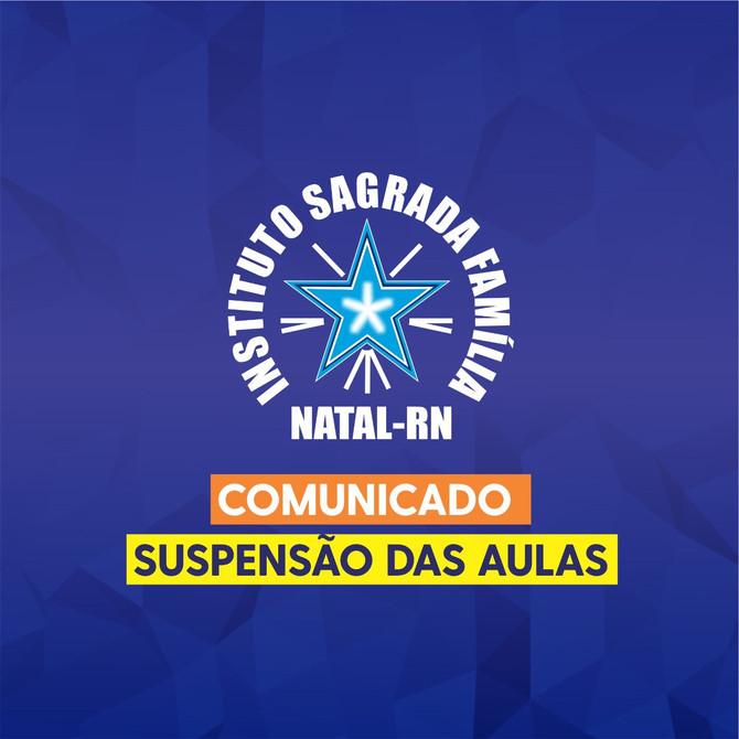 CUMPRINDO RECOMENDAÇÃO DO GOVERNO DO ESTADO, SAGRADA SUSPENDE AULAS
