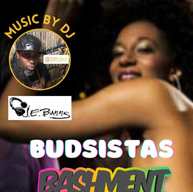 Afro Cannada Budsistas is hosting our 1st Ever Budsistas Birthday Bashment Party