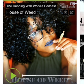 Catch the Running With Wolves podcast episode #85 featuring MsWeedWiki