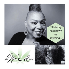 """If history has shown us anything…"" discussing cannabis prohibition & much more with Tiffany Watkins"