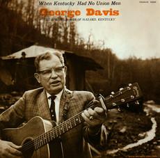 When Kentucky Had No Union Men: George Davis