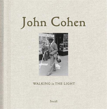 John Cohen: Walking in The Light