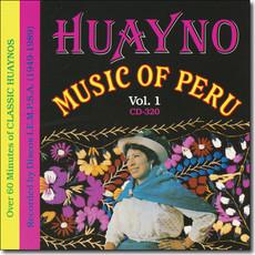 Huayno Music Of Peru – Vol. 1