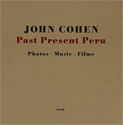 Past Present Peru: Photos, Music, Films