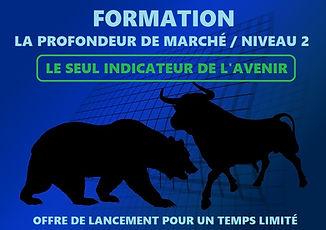 FORMATION PROFONDEUR DE MARCHÉ NIVEAU 2