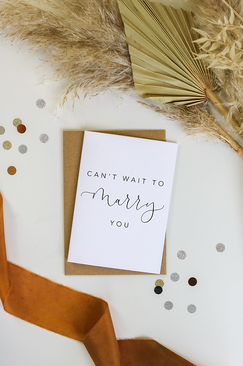 Can't Wait To Marry You Card