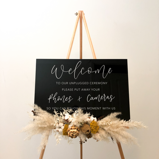Black Acrylic Welcome Unplugged ceremony sign