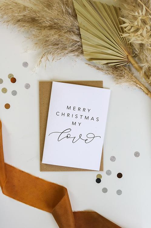 Merry Christmas My Love Card