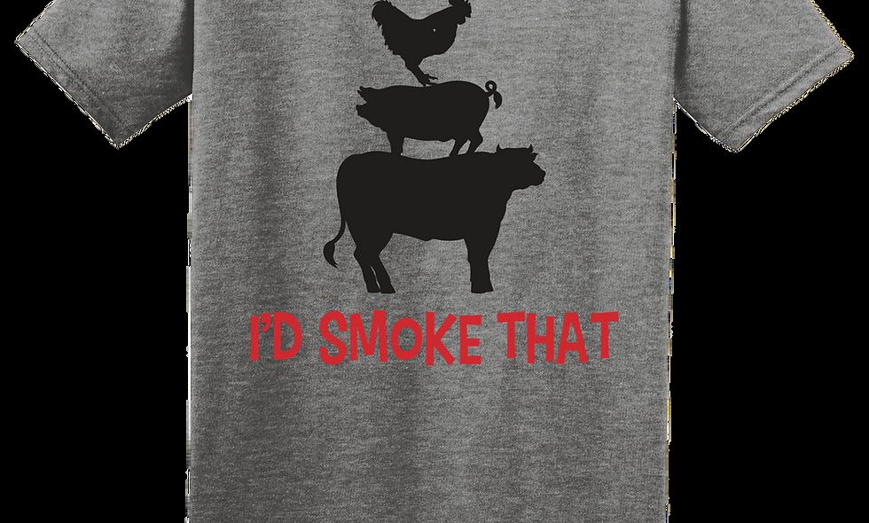 I'd Smoke That T-Shirt