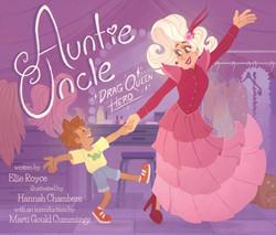 Auntie Uncle Drag Queen Hero