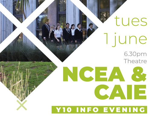 NCEA & CAIE - Y10 Info Evening