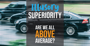 Illusory Superiority: That Jerk Just Overtook Me in Traffic!