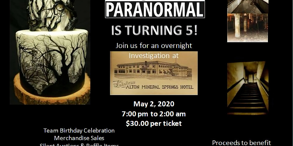 D&M Paranormal 5 Year Birthday Bash and Investigation