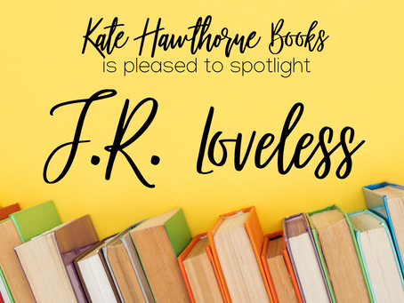 Author Spotlight - J.R. Loveless
