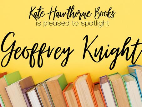 Author Spotlight - Geoffrey Knight